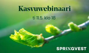 Springvest kasvuwebinaari kasvuyhtiöt