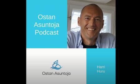 Ostan Asuntoja podcast asuntosijoittaminen Harri Huru